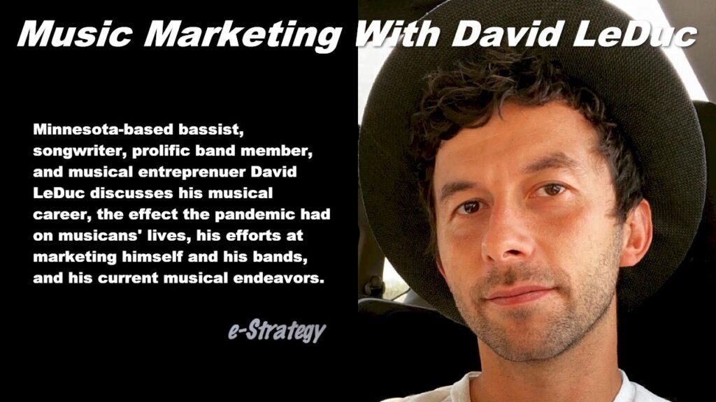 Music Marketing With David LeDuc